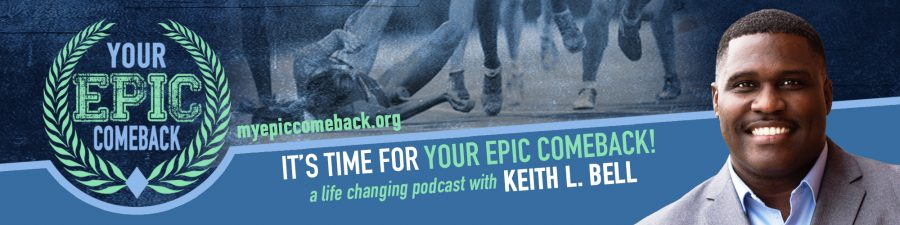 YourEPICComebackPodcastBanner_New