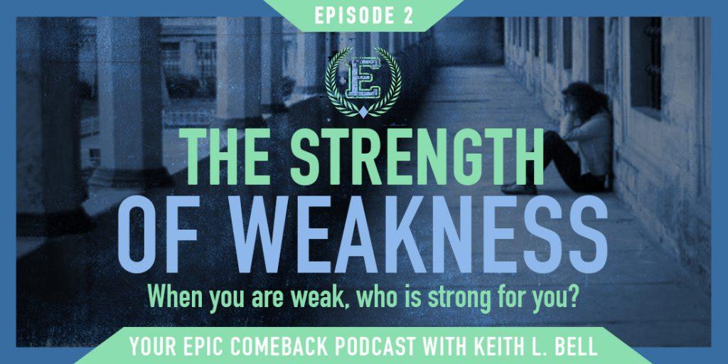 YourEPICComeback_Podcast_MHBanner_StrenthOf